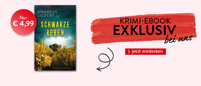 Exklusiv bei Hugendubel.de: Schwarze Reben von Andreas Liebert