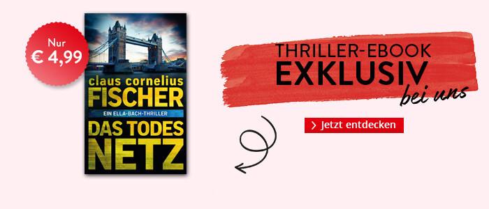 Exklusiv bei Hugendubel: Das Todesnetz: Ein Ella-Bach-Thriller von Claus Cornelius Fischer