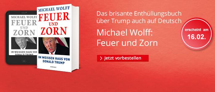 Michael Woolf: Feuer und Zorn