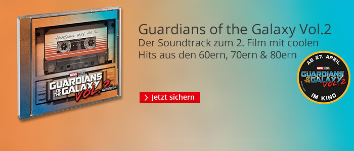 Guardians of the Galaxy Vol. 2 - Der Soundtrack zum Film