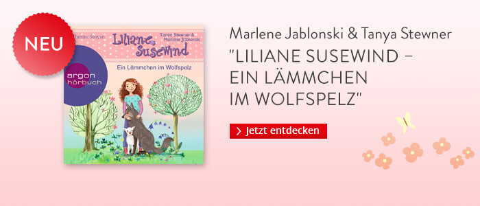 Liliane Susewind - Ein Lämmchen im Wolfspelz von Marlene Jablonski und Tanya Stewner bei Hugendubel