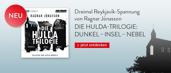 Die Hulda-Trilogie. Dunkel - Insel - Nebel von Ragnar Jónasson bei Hugendubel