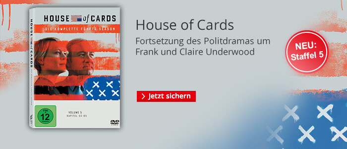 Serienhighlight: House of Cards - Jetzt Staffel 5 sichern!