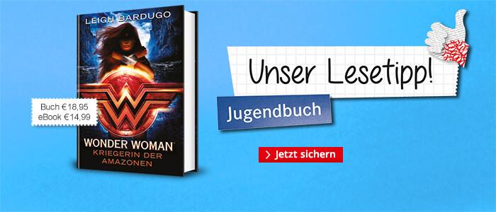 Unser Jugendbuchtipp im Februar: Wonder Woman