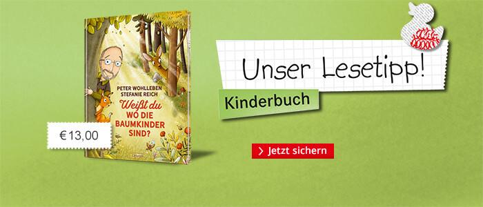 Unser Kinderbuchtipp: Weißt Du wo die Baumkinder sind?