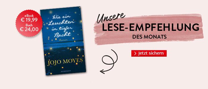 Unsere Lese-Empfehlung: Wie ein Leuchten in tiefer Nacht von Jojo Moyes