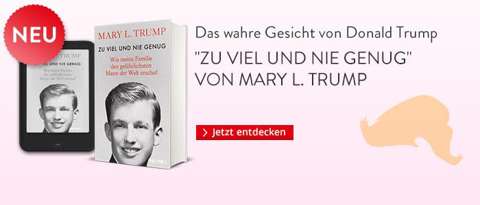 Mary TRump: Zu viel und nie genug