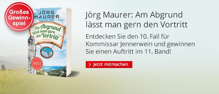 Jörg Maurer. Am Abgrund lässt man gern den Vortritt