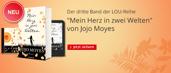 Jojo Moyes: Mein Herz in zwei Welten