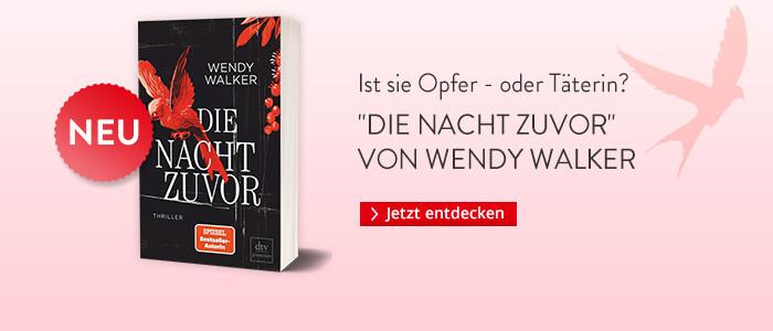 Wendy Walker: Die Nacht zuvor