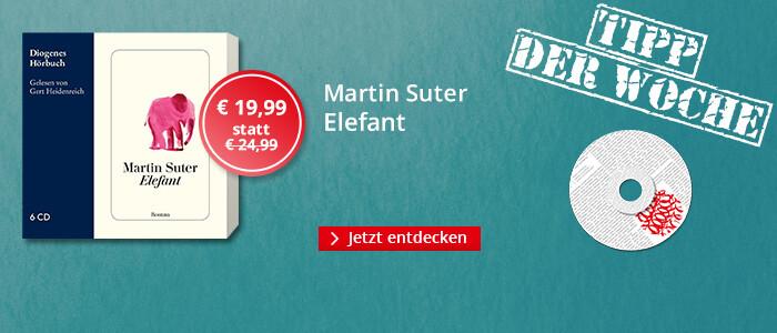 Tipp der Woche Hörbuch: Martin Suter - Elefant