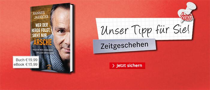 Unser Thementipp: Hannes Jaenicke - Wer der Herde folgt, sieht nur Ärsche