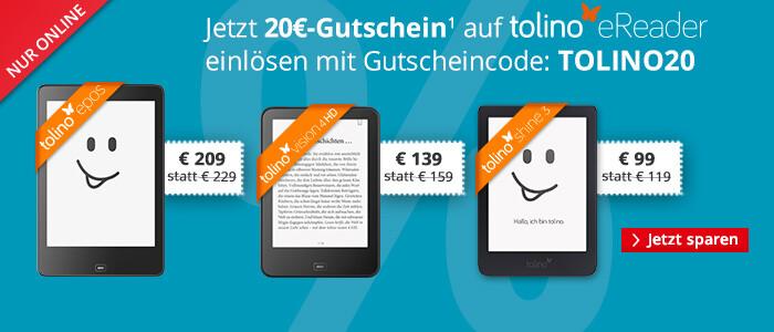 Sparen Sie € 20 auf tolino shine 3, vision 4 HD und epos
