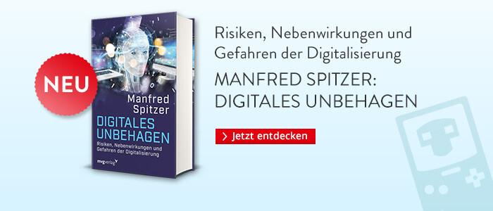 Manfred Spitzer: Digitales Unbehagen