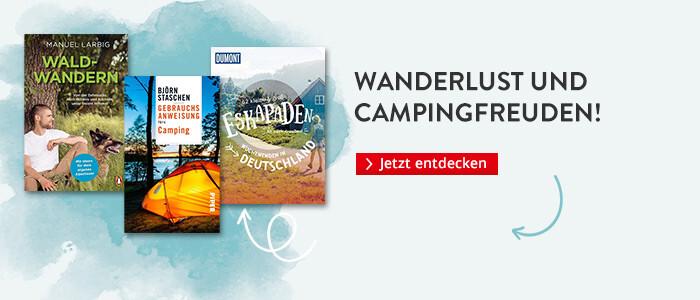 Wanderlust und Campingfreuden