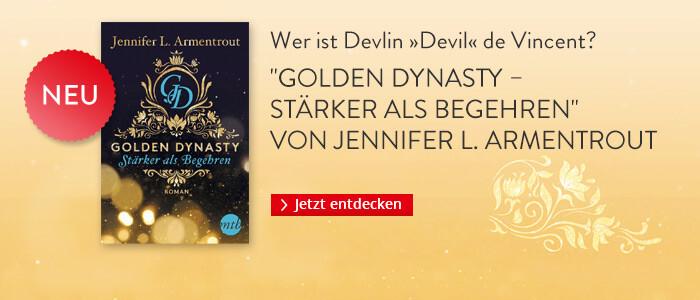 Golden Dynasty - Stärker als Begehren von Jennifer L. Armentrout