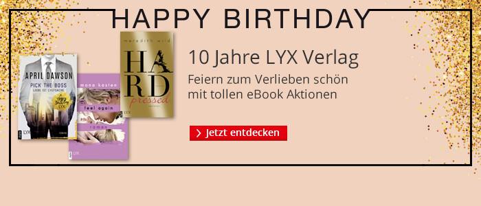 Happy Birthday - 10 Jahre Lyx! Wir feiern mit bei Hugendubel