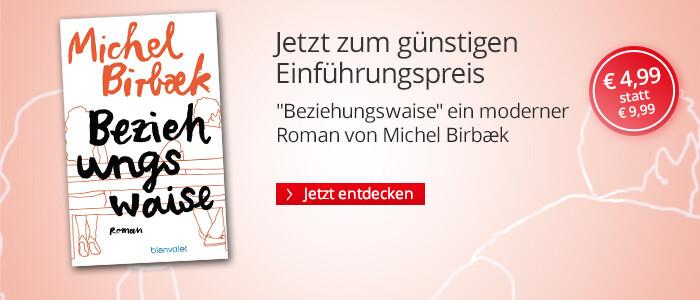Zum Einführungspreis: Beziehungswaise von Michel Birbaek