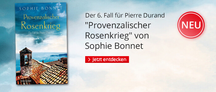 Provenzalischer Rosenkrieg von Sophie Bonnet bei Hugendubel