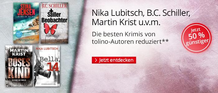 Nika Lubitsch, B.C. Schiller, Martin Krist u.v.m.: Die besten Krimis von tolino-Autoren reduziert