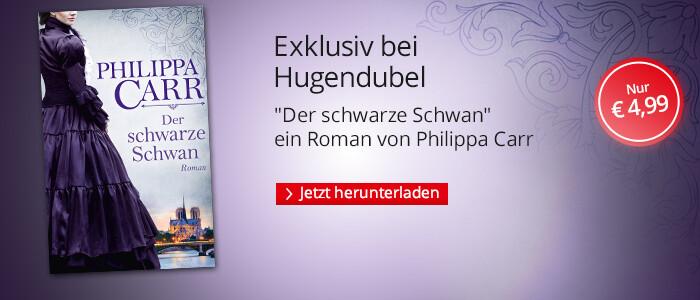 Exklusiv bei Hugendubel.de: Philippa Carr, Der schwarze Schwan