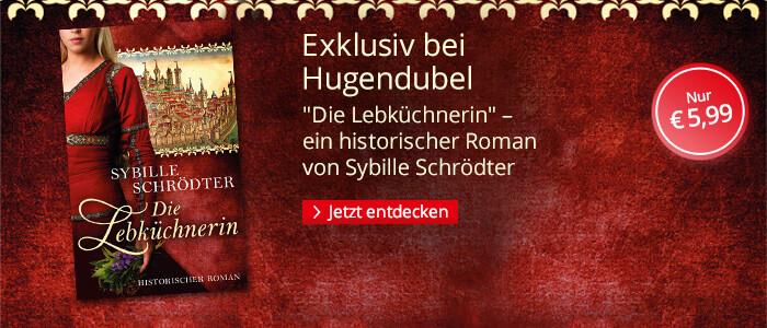 Exklusiv bei Hubgendubel: Sybille Schrödter, Die Lebküchnerin