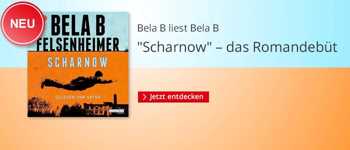 Scharnow von Bela B Felsenheimer bei Hugendubel