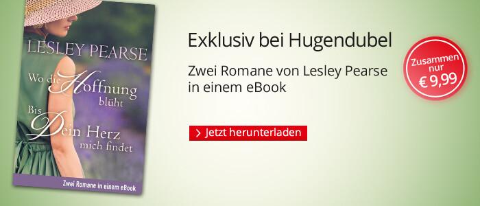 Exkluisv bei Hugendubel: Zwei Romane von Lesley Pearse in einem eBook