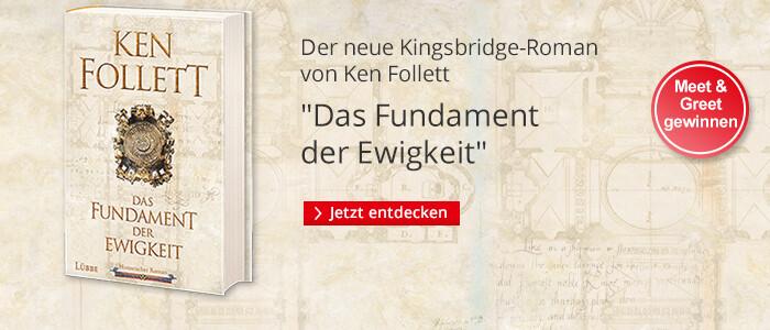 Jetzt neu: Ken Follett, Das Fundament der Ewigkeit