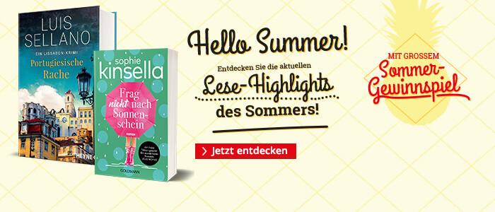 Hello Summer - die aktuellen Lese-Highlights des Sommers