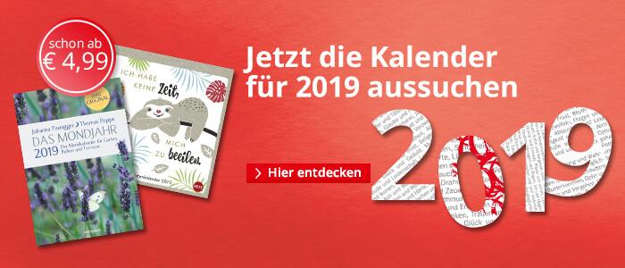 Jetzt Kalender für 2019 aussuchen
