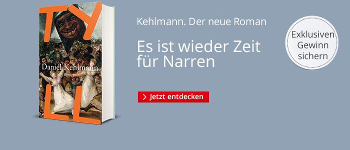 Daniel Kehlmann: Tyll - jetzt signiertes Exemplar gewinnen