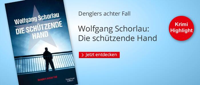 Die schützende Hand von Wolfgang Schorlau bei Hugendubel.de