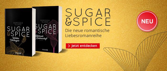 ugar & Spice - die neue romantische Liebesroman-Reihe