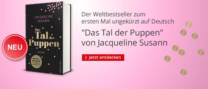 Jacqueline Susann:  Das Tal der Puppen