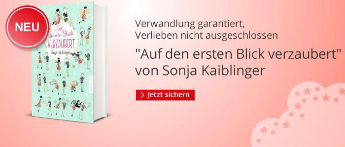 Sonja Kaiblinger: Auf den ersten Blick verzaubert