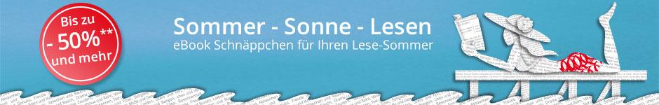 Sommer - Sonne - Lesen: eBook Schnäppchen für Ihren Lese-Sommer bei Hugendubel