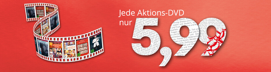 Jede Aktions-DVD nur 5,99 €