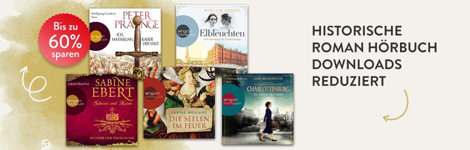 Jetzt in andere Zeiten abtauchen: Historische Roman Hörbuch Downloads reduziert bei Hugendubel