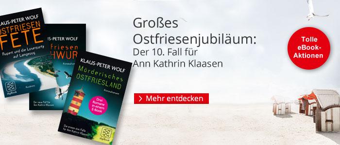 Ostfriesenjubiläum - der 10. Fall für Ann Kathrin Klaasen von Hans-Peter Wolf