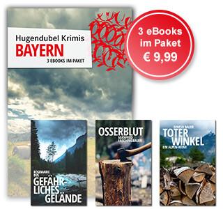 Hugendubel Krimis: 3 Krimi-eBooks aus Bayern im günstigen Paket