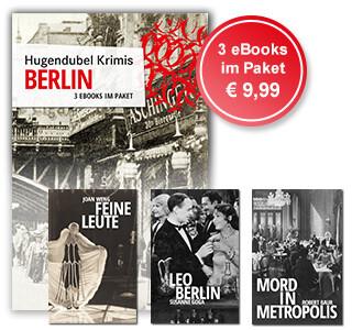 Hugendubel Krimis: 3 Krimi-eBooks aus dem goldenen Berlin im günstigen Paket