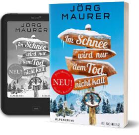 Jörg Naurer: Im Schnee wird nur dem Tod nicht kalt