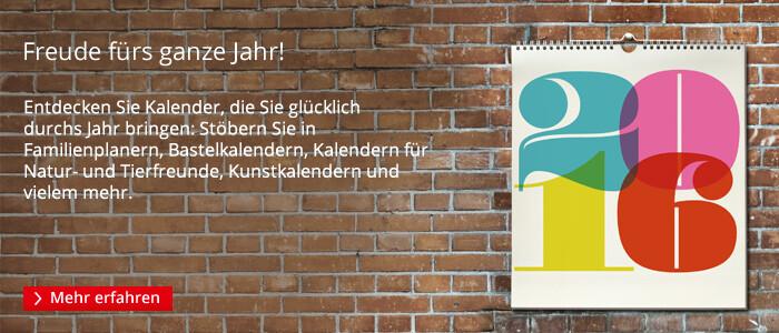 Kalender 2016 - Freude fürs ganze Jahr