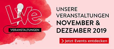 LIVE Veranstaltungen November/Dezember 2019
