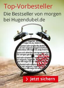 Bücher bei Hugendubel.de vorbestellen.