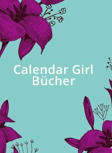 Calendar Girl Bücher