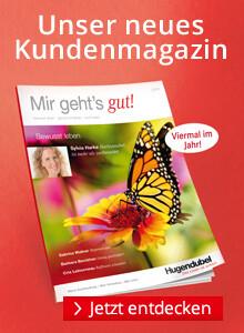 Mir geht's gut: Das Ratgeber-Magazin bei Hugendubel