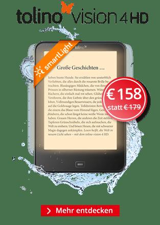eReader tolino Vision 4 HD mit smartLight - jetzt für 158 €